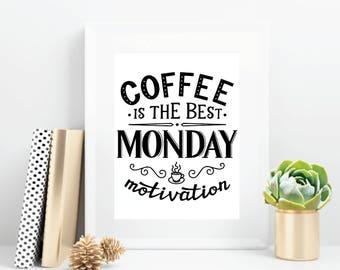 Coffee Word Art Wall Print, Coffee Wall Art, Word Art Print, Printed Wall Art, Coffee is the best Monday Motivation