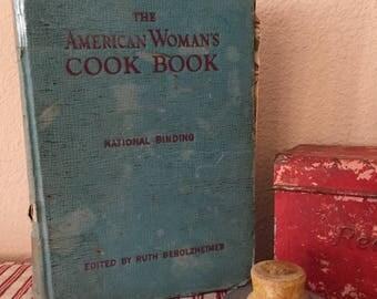 The American Woman's Cookbook 1946 / National Binding / Edited by Ruth Berolzheimer