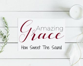 Amazing Grace Sign | PDF PRINTABLE | 8in x 10in | Burgundy