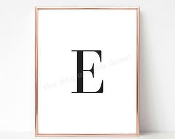 Letter E, Letter E Printable Quote, Letter Art, Letter E Wall Decor, Printable Art, Alphabet Printable, Alphabet Print, Home Decor, Monogram