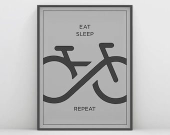Eat Sleep Bike Repeat, Bicycle Lover Poster, Bicycle Wall Art, Gift for Cyclist, Instant Bike Print, Bike Wall Decor, Typography Bicycle Art