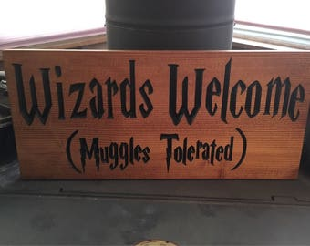 "Harry Potter ""Wizards Welcome"" sign"