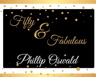 Large custom Fifty and fabulous Banner, Milestone Birthday poster, Golden bling banner, Adult birthday, Fabulous birthday banner ;10000366