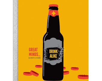 Great Minds Drink Alike - Scratch Off Greeting Card