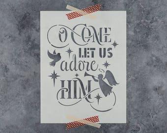 Adore Him Stencil - Reusable DIY Craft Stencils of Come Let Us Adore Him