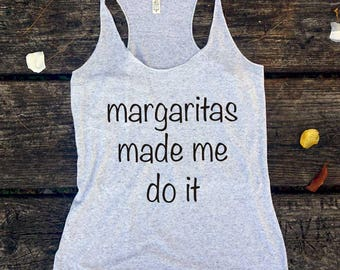 Margaritas Made Me Do It, Fiesta Bachelorette, Cinco De Mayo, Mexico Trip, Bachelorette Party Shirts, Fiesta Shirts, Margarita Shirt