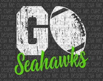 SVG DXF PNG cut file cricut silhouette cameo scrap booking Go Seahawks Football Distressed