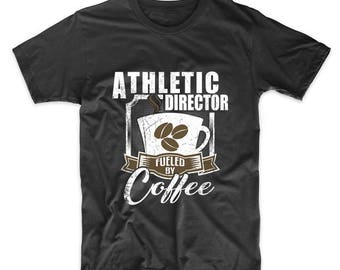 Athletic Director Fueled By Coffee Funny T-Shirt