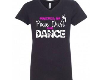 Powered by Pixie Dust and Dance, Disney Shirt, Tinkerbelle Shirt, Dance Shirt, Cheer shirt