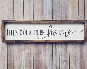Good to be home sign, Home Sign, Wooden Home Sign, Feels good to be, Entryway Decor, Entryway Sign, Framed wooden sign, Home wood sign