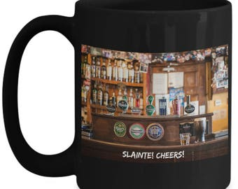 Irish Pub! Slainte! Cheers! Luck and Best Wishes on 15 oz Black Ceramic Coffee Mug! Happy St. Patrick's Day Beer Celebration