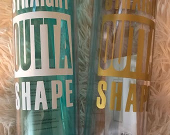 Straight Out of Shape Tumblers