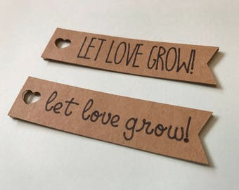 Let Love Grow Tags - Let Love Grow Favors - Wedding Favor Tags - Bridal Shower Favors - Let Love Grow Wedding Shower - Let Love Grow Decor