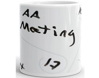 AA meeting on a calender Mug, AA Mug, AA Coffee Mug, Aa Cup, Aa Coffee Cup, Aa Recovery Mug, Aa Recovery Gift, Alcoholics Anonymous Mug