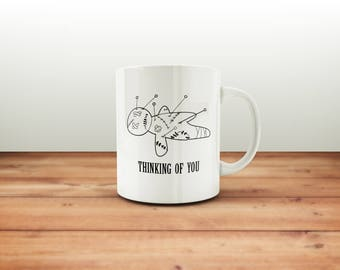 Thinking of You Mug / Funny Mug / Coffee Mug / Funny Coffee Mugs / Gift for Him or Her / Office Mug /  Voodoo Doll / Funny Gift Mug