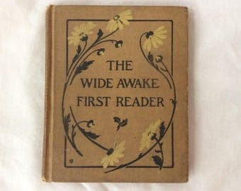 """Vintage Book """"The Wide Awake First Reader"""" - Clara Murray - Little, Brown, and Company - 1923 - Beautiful Color Illustrations"""