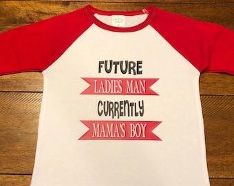 Future Ladies Man Currently Mamas Boy Baseball Tshirt