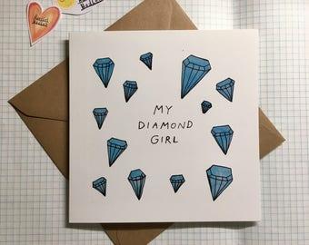 My Diamond Girl Love Cute Romance Valentines Greetings Card