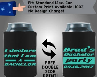 I Declare That I Am A Bachelor Brad's Bachelor Party Collapsible Fabric Bachelor Party Can Cooler Double Side Print (Bach83)