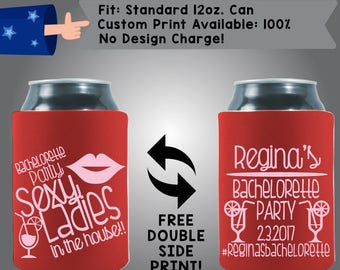 Bachelorette Party Sexy Ladies in the House!! Collapsible Fabric Bachelorette Party Can Cooler Double Side Print (Bachelorette58)