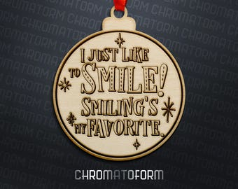 Elf - Smiling's My Favorite - Christmas Ornament - Laser engraved