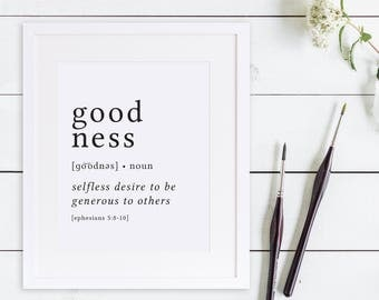 Goodness Print / Definition Print / Fruit of the Spirit / Fruits of the Spirit / Bible Verse Print / Galatians 5 / Bible Verse Art / Bible