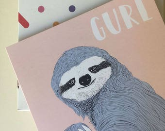 "Funny Sloth Card ""Gurl"""