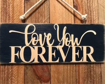 Love you Forever hanging quote