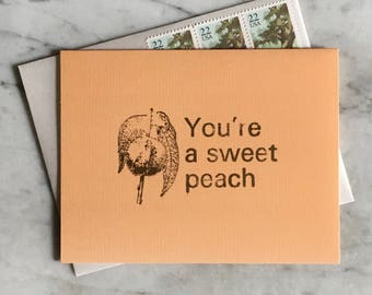 You're a Sweet Peach - Postage Included!