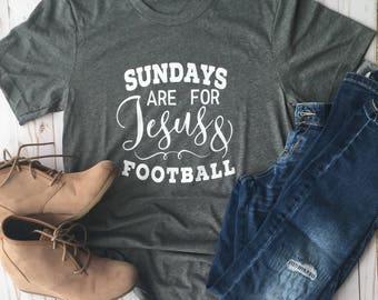 Sundays are for jesus and football/jesus/football/sundays/football shirt/football shirts/sunday funday/football tees