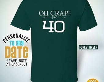 Oh Crap I'm 40 since 1977, 40th birthday gifts for Men, 40th birthday gift, 40th birthday tshirt, gift for 40th Birthday