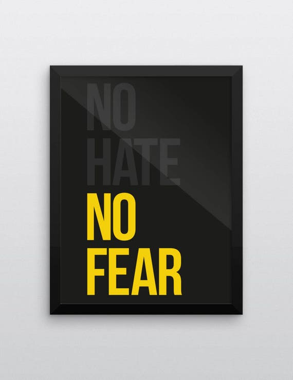 No Hate No fear | Wall Art | Poster