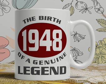 Legend 70th Birthday mug, 70th birthday idea, born 1948 birthday, 70th birthday gift, 70 years old, Happy Birthday, EB 1948 Legend