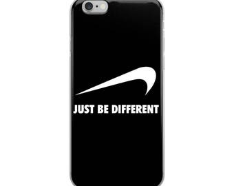 Just Be Different Funny iPhone Case - Iphone 7 case - Iphone 8 case - Iphone 7 plus case - Iphone 6 case - Iphone X case
