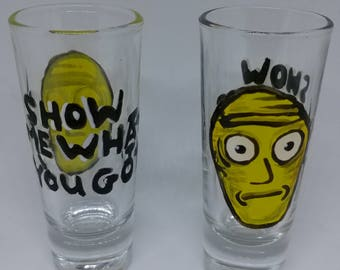 Rick and Morty Shot Glasses Show Me What YOU GOT!