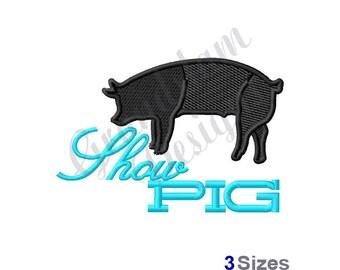 Show Pig - Machine Embroidery Design