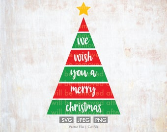 We Wish You a Merry Christmas svg - Cut File/Vector, Silhouette, Cricut, SVG, PNG, Clip Art, Download, Holidays, Christmas Tree svg, Merry