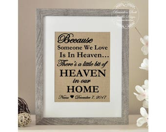 Because someone we love is in heaven there's a little bit of heaven in our home, Memorial Gift, In Memory Gift, Sympathy gift, Bereavement
