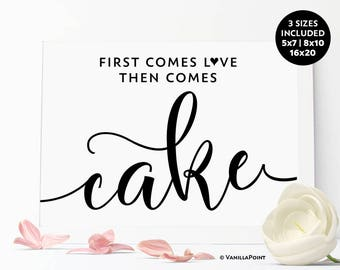 First Comes Love Then Comes Cake, Wedding Printable, Wedding Reception, Signs For Wedding Cake Sign Wedding Signs Rustic Wedding Decorations