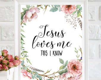 Jesus Loves Me Wall Art, floral nursery art, Christian Nursery decor, Christian print, Christian Wall Art, Scripture printable, nursery art