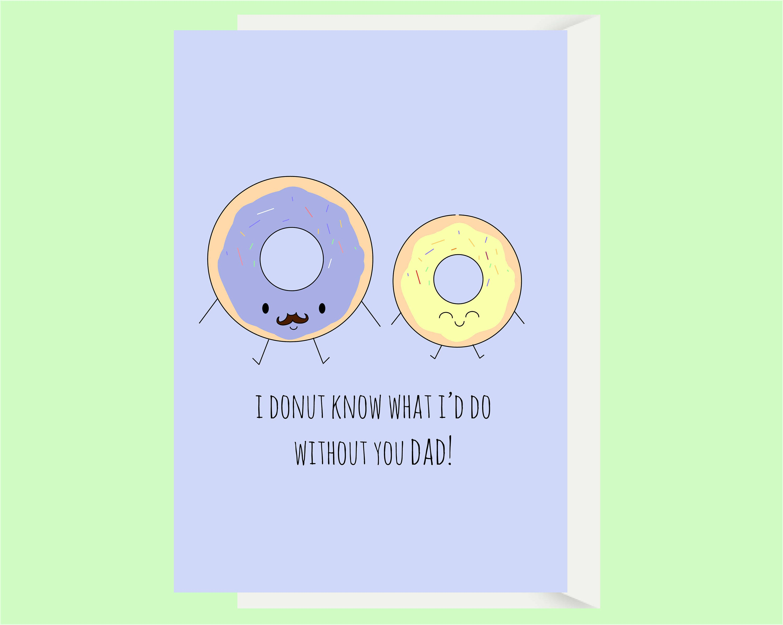 Funny Dad Card Dad Birthday Card Donut Pun Card Card For