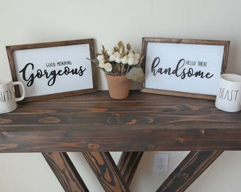 """Pair Signs """"Good Morning Gorgeous"""" & """"""""Hello There Handsome"""""""