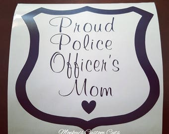Proud Police Officer's Mom Car Decal, Proud Police Officer's Mom,Proud Police Officer's Wife/Grandmother/Sister/Brother,Proud Police Officer