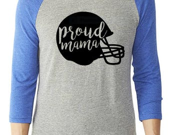 Proud Mama Shirt / Proud Mama Football Shirt / Football Mom Shirt / Football Shirt / Proud Mom Shirt / Gameday Shirt / Gifts For Mom /