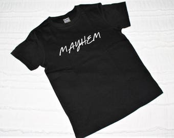 Mayhem T-Shirt / Toddler T-Shirt / Youth T-Shirt / Infant Bodysuit / Mother Of Mayhem T-Shirt / Mommy & Me Shirts / Graphic T-Shirts /