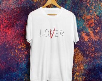 Loser Lover T-shirt Loser T-shirt It Chapter one Shirt Stranger things t-shirt friends shirt Tumblr shirt 90s grunge Best friends forever