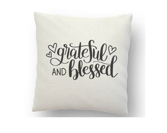 Grateful and blessed inspirational cushion cover, printed using sublimation ink and a heat press
