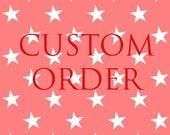 Custom Listing for Sunny A. (Custom Candy)