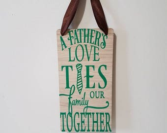 A fathers Love Fathers Day Gift Father Quote Plaque Fathers Day Sign Inspirational Quote Gift for Fathers Wooden Plaque Gift for Him Dad