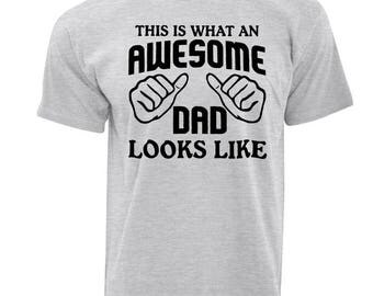 This Is What An Awesome Dad Looks Like Mens T Shirt Father Best Gift Fathers Day Birthday Love Family